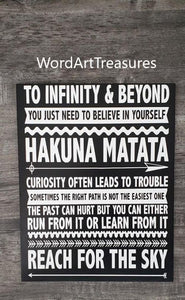 Disney movie lines, To infinity and beyond, Hakuna Matata, Reach for the Sky, Disney Decor