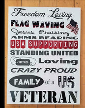 Load image into Gallery viewer, American Vet Sign, USA, American flag, Freedom loving, Crazy Proud American