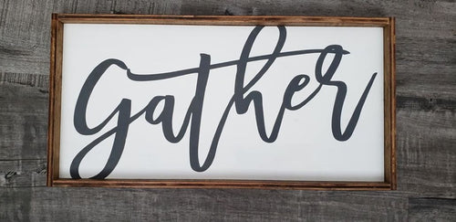 Gather, Wood sign,  farmhouse style, framed wood sign, Family Room, Dining Room decor