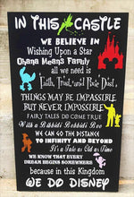 Load image into Gallery viewer, In this Castle we do Disney, Disney wood sign