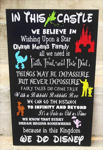 In this Castle we do Disney, Disney wood sign