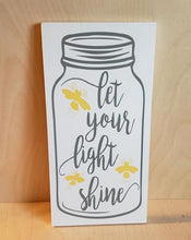 Load image into Gallery viewer, Let your light shine, mason jar decor
