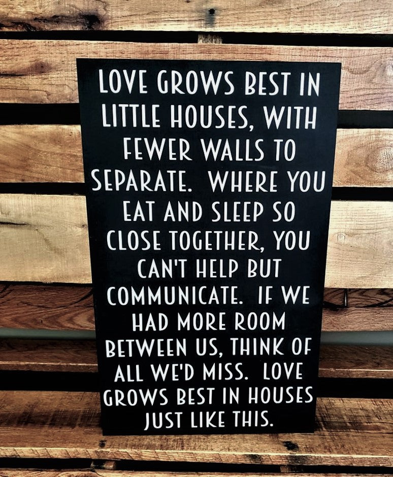 Love Grows Best in Little Houses, Lyrics, wood sign