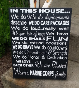 In This House We are a Marine Corp Family, customize with any branch of the service