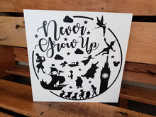 Load image into Gallery viewer, Never Grow Up, Children's Room decor, wood sign, Peter Pan inspired sign