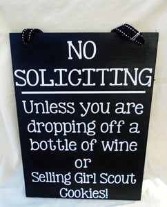 No Soliciting, Funny No Soliciting, wine, Girl Scout cookies