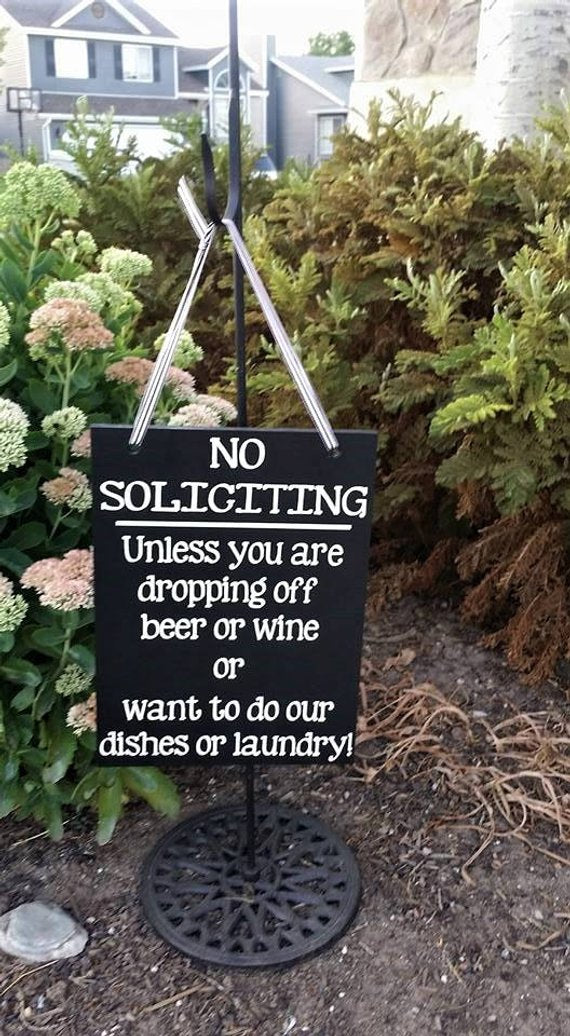No Soliciting, Funny No Soliciting, want to do my laundry or have wine