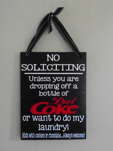 No Soliciting, Funny No Soliciting Sign, Diet Coke, laundry, kids with chocolate