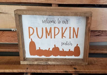 Load image into Gallery viewer, Welcome to our pumpkin patch, wood sign, Fall decor, Pumpkin decoration