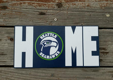 Load image into Gallery viewer, Seattle Seahawks, Seahawks Home sign, Seahawks Home decor, NFL, 12th man