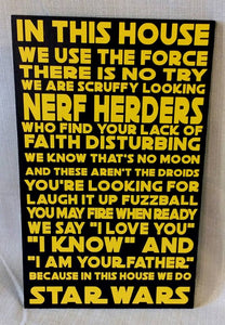 In This House, We Do Star Wars, We use the force, Nerf Herders