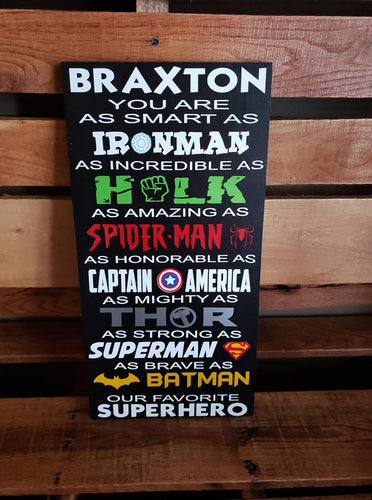 Superhero Sign, Ironman, Hulk, Spiderman, Captain America, Superman, Batman
