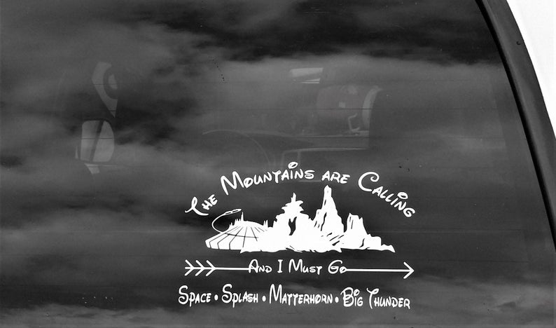 Decal, Disney Mountains, The Mountains are Calling and I must go