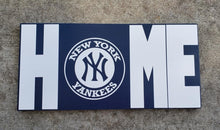 Load image into Gallery viewer, New York Yankees, Yankees Home sign, Yankees Home decor, Baseball
