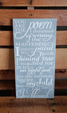 Load image into Gallery viewer, You are the poem I dreamed of writing, Nursery decor, child's room, rustic