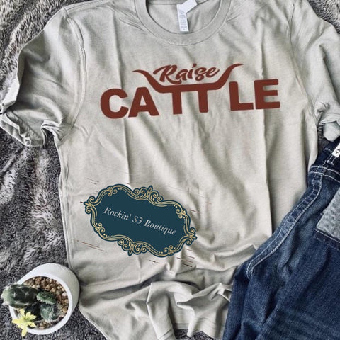 Raise Cattle