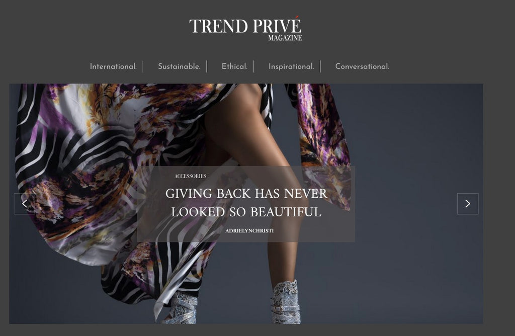 As Seen in Trend Privé Magazine