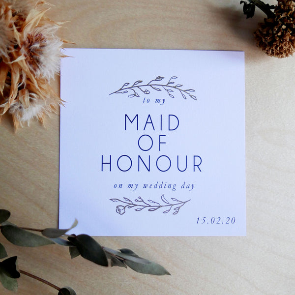 Bridesmaid & Maid of Honour Card