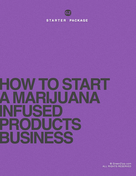 How To Start An Edibles, Extractions aka Infused Products Marijuana Business