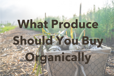 What Produce Should You Buy Organically
