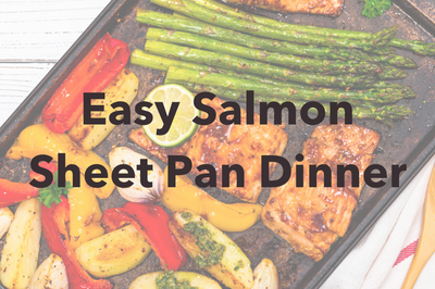 Easy Salmon Sheet Pan Dinner