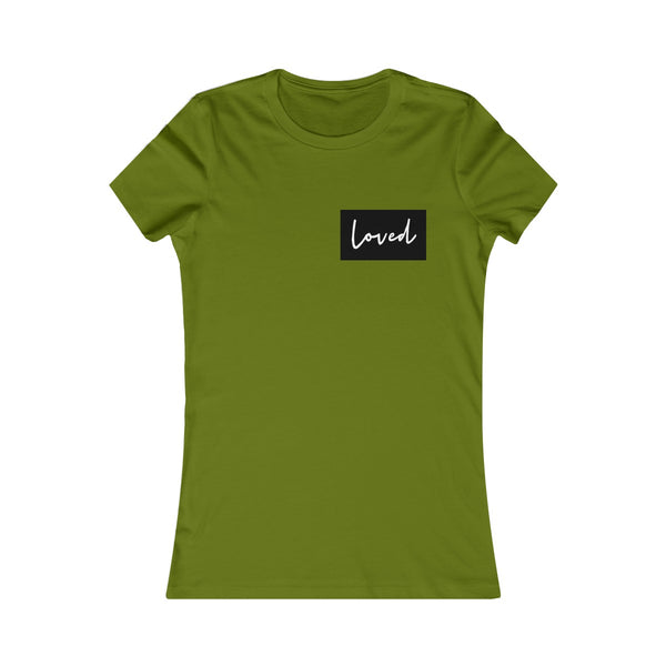 LOVED Women's Favorite Tee