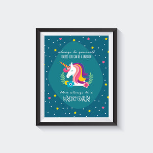 ALWAYS BE A UNICORN - DIGITAL DOWNLOAD Print