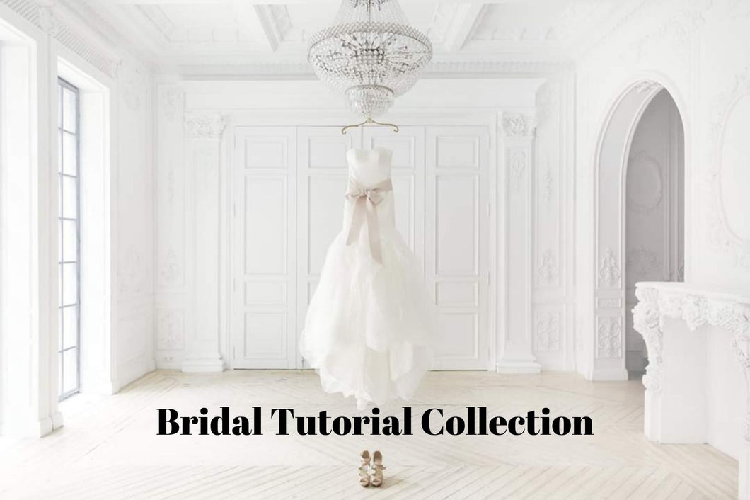 Bridal Tutorial Collection