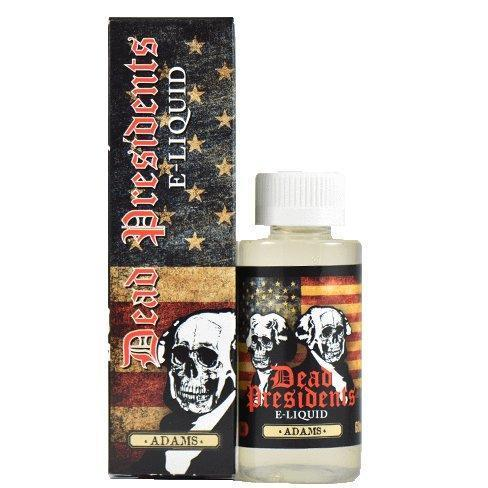 Dead Presidents E-Liquid - Adams