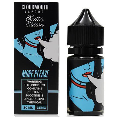 Cloudmouth Vapors SALTS Edition - More Please
