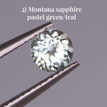 Load image into Gallery viewer, 2) Montana sapphire pastel green/teal
