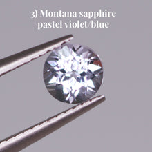 Load image into Gallery viewer, 3) Montana sapphire pastel violet/blue