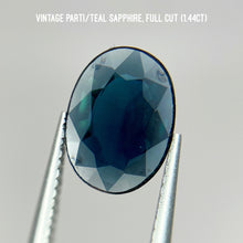 Load image into Gallery viewer, Vintage parti/teal sapphire, full cut (1.44ct) one of a kind