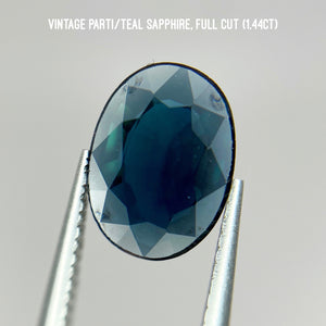 Vintage parti/teal sapphire, full cut (1.44ct) one of a kind