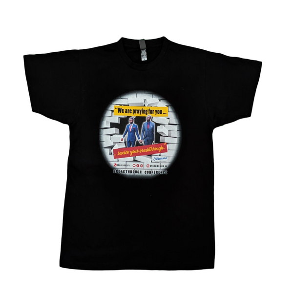 "T-shirts - ""We are praying for you...receive your breakthrough"" -Black -"