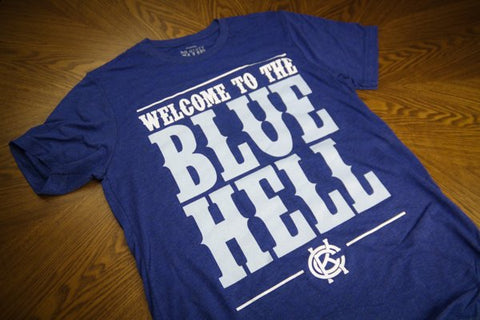 Welcome to the Blue Hell® T-Shirt