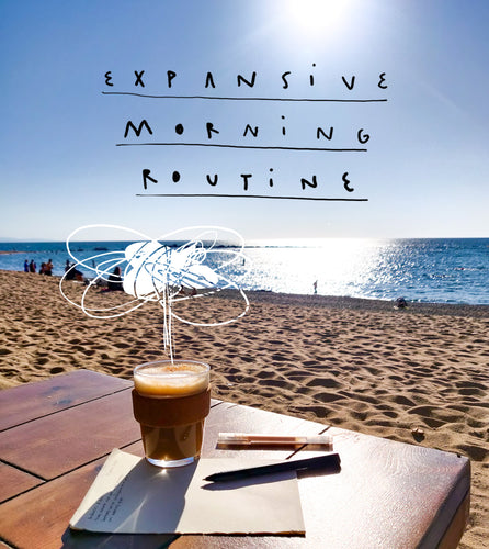 Expansive Morning Routine LINK BELLOW