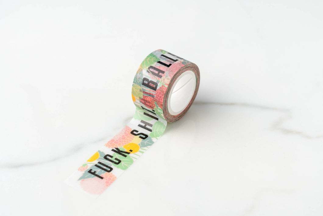 Fuck. Shit. Balls. Floral Cuss Words Washi Tape