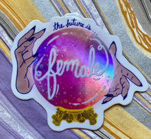 Load image into Gallery viewer, Holographic Future is Female Sticker