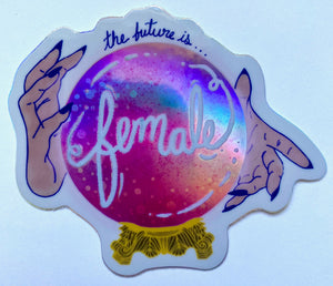 Holographic Future is Female Sticker