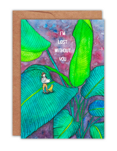 I'm Lost Without You Card