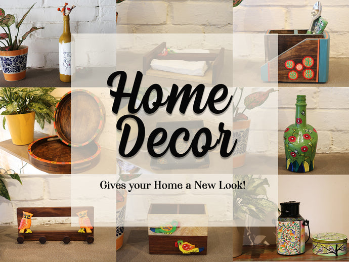 Home Decor - Gives your home a new look