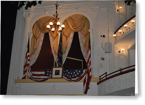Presidential Box - Ford's Theater - Greeting Card