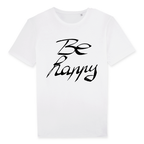 Be Happy T-Shirt - Your Path Of Life