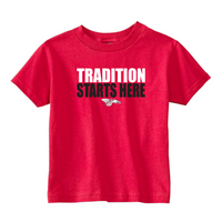 Toddler S/S T-shirt:  Tradition Starts Here