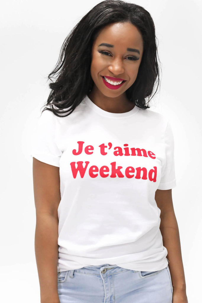 Je t'aime Weekend French T-Shirt
