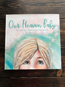Faith45 - book - children's book - our heaven baby - heaven