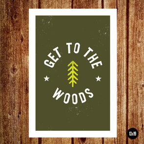 Get to the Woods / Poster