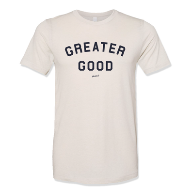 Greater Good