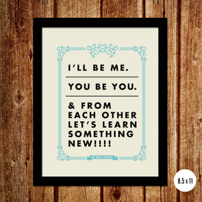 I'll Be Me, You Be You Poster